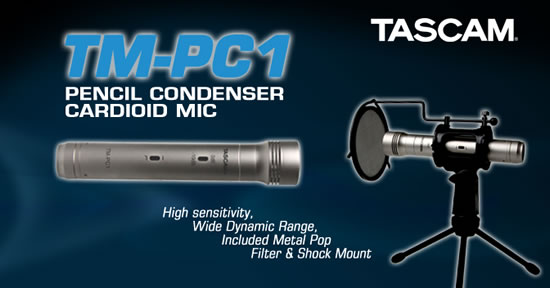 tascam tm PC1 pencil mic Tascam announces TM PC1 pencil condenser microphone 
